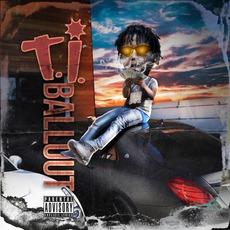 T.I. mp3 Album by Ballout