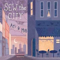 Sew The City mp3 Album by Ari & Mia
