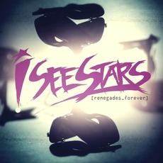 Renegades Forever (Remix) mp3 Remix by I See Stars