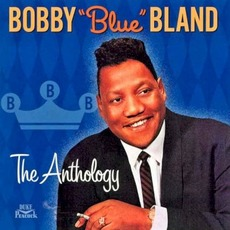 """The Anthology by Bobby """"Blue"""" Bland"""