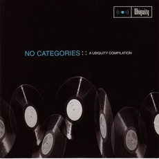 No Categories :: A Ubiquity Compilation by Various Artists