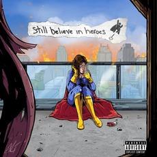 Still Believe In Heroes by Token