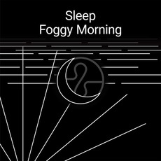 Sleep: Foggy Morning mp3 Album by Endel