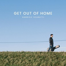 Get out of Home mp3 Album by Gabriele Scaratti