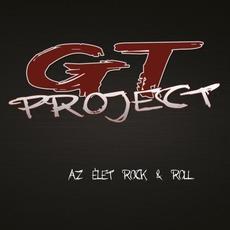 Az élet Rock & Roll by GT Project