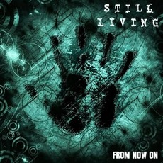 From Now On mp3 Album by Still Living
