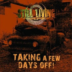 Taking A Few Days Off mp3 Album by Still Living