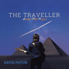 The Traveller: Another Pilot Project mp3 Album by David Paton