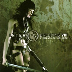 Interbreeding VIII: Elements of Violence mp3 Compilation by Various Artists