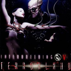 Interbreeding V: Terrorland mp3 Compilation by Various Artists
