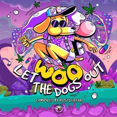 Woo Let The Dogs Out mp3 Compilation by Various Artists