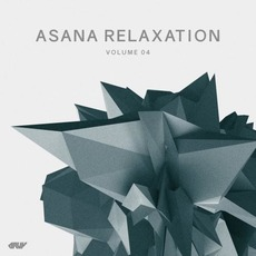 Asana Relaxation, Volume 04 mp3 Compilation by Various Artists