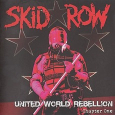 United World Rebellion: Chapter One mp3 Album by Skid Row