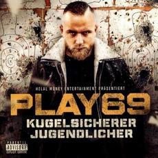 Kugelsicherer Jugendlicher mp3 Album by Play69