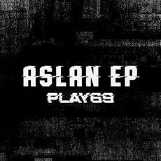 Aslan EP by Play69