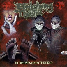 Hormones From the Dead mp3 Album by Embalming Theatre