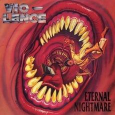 Eternal Nightmare mp3 Album by Vio-lence