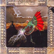 Ten Years Of Blitzkrieg mp3 Album by Blitzkrieg