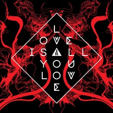 Love Is All You Love mp3 Album by Band Of Skulls