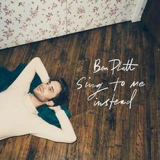 Sing to Me Instead by Ben Platt