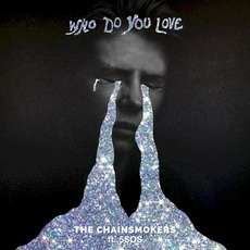 Who Do You Love mp3 Single by The Chainsmokers & 5 Seconds of Summer