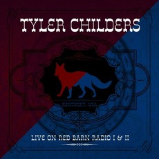 Live on Red Barn Radio I & II mp3 Artist Compilation by Tyler Childers