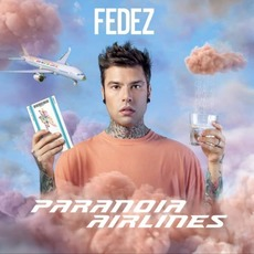 Paranoia Airlines by Fedez