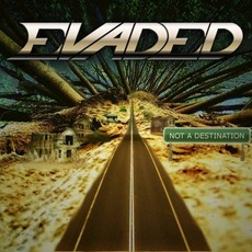 Not A Destination mp3 Album by Evaded