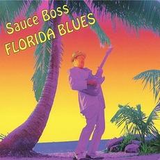 Florida Blues by Sauce Boss