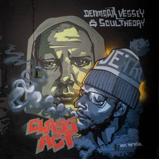 Class Act by Denmark Vessey & Soul Theory