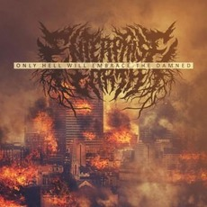 Only Hell Will Embrace the Damned mp3 Single by Enterprise Earth