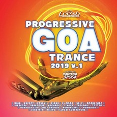 Progressive Goa Trance 2019, V.1 by Various Artists
