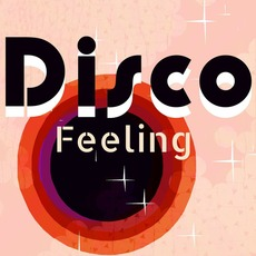 Disco Feeling mp3 Compilation by Various Artists