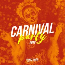 Carnival Party 2019 mp3 Compilation by Various Artists