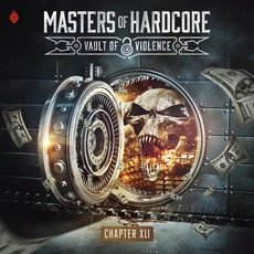 Masters of Hardcore, Chapter XLI: Vault of Violence by Various Artists