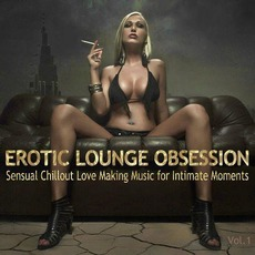 Erotic Lounge Obsession mp3 Compilation by Various Artists