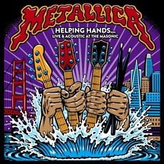Helping Hands...Live & Acoustic At The Masonic mp3 Live by Metallica
