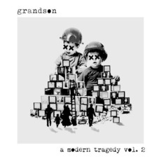 a modern tragedy, vol. 2 mp3 Album by grandson