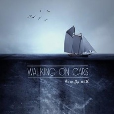 As We Fly South mp3 Album by Walking on Cars