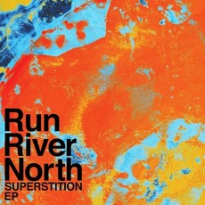 Superstition EP mp3 Album by Run River North