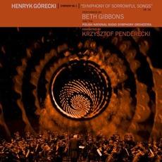 "Symphony no. 3, op. 36 ""Symphony of Sorrowful Songs"" mp3 Album by Henryk Mikołaj Górecki"