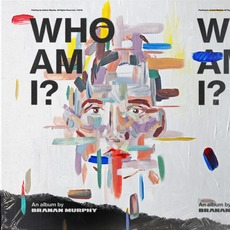 Who Am I? by Branan Murphy