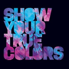 Show Your True Colors by Brennan Heart