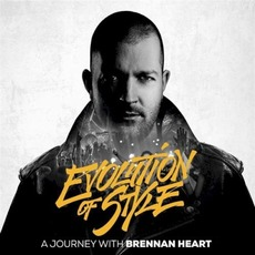 Evolution Of Style mp3 Album by Brennan Heart