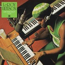 Anthology 1972-1984 mp3 Artist Compilation by Leroy Hutson