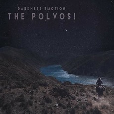 Darkness Emotion mp3 Album by The Polvos!