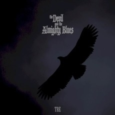 TRE mp3 Album by The Devil and the Almighty Blues
