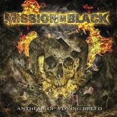 Anthems of a Dying Breed by Mission In Black