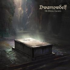 Of Dying Lights by Dwarrowdelf