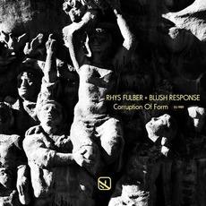 Corruption of Form mp3 Album by Rhys Fulber + Blush Response